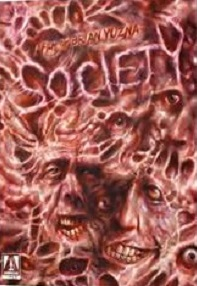 Cover art for the 2015 Arrow Films Blu-ray release of Society